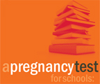 A Pregnancy Test for Schools
